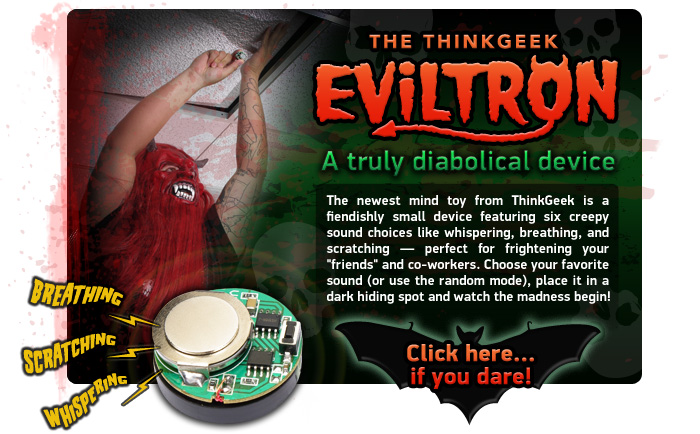 Eviltron de Think Geek