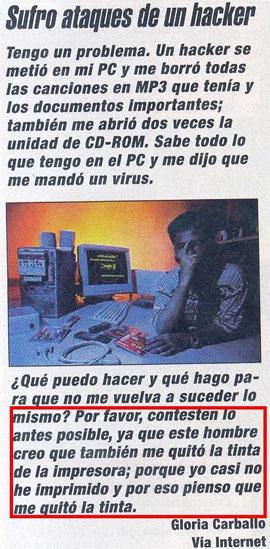 «Sufro ataques de un hacker»